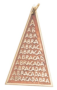Abraca Triangle for Unexpected Good Fortune